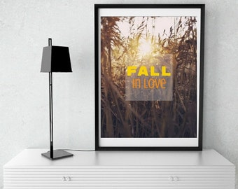 Fall In Love Printable Sign For The Home Download