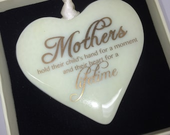 "Fused Glass Heart With 22 carat Gold Text ""Mothers hold their Child's hand"""