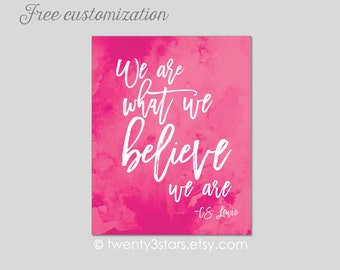 We Are What We Believe Canvas or Art Print, Choose Your Colors, Watercolor Art, C.S. Lewis Quote, Motivational Wall Art, Inspirational Art