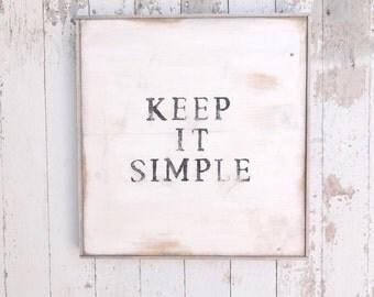 Keep it simple rustic wood sign