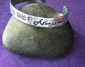 After all this time - always - hand stamped custom cuff bracelet - Harry Potter quote - Snape - gift ideas - Valentine
