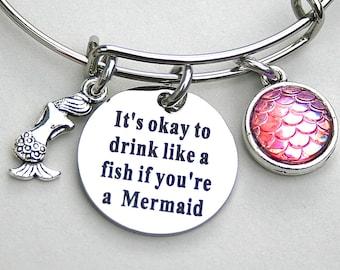 "Mermaid Jewelry ,"" It's Okay To Drink Like A Fish If You're A Mermaid "", Whimsical Mermaid Bangle,  Gift For Her, Mermaid Scale Charm"