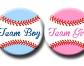 Baseball Theme Gender Reveal Party Favors 1.25 inch pinback buttons Team Pink Team Blue Team Boy Team Girl Buttons Pins Badges