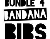 4 for 30 bandana bib bundle
