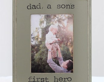Dad Gift Picture Frame 5x7 Father Son Dad a Son's First Hero Quote Gift for Dad Father from Son