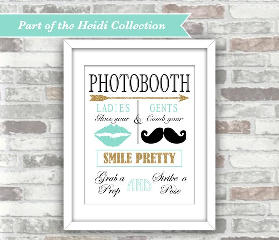 INSTANT DOWNLOAD - Heidi Collection - Printable Wedding Photobooth Sign - 8x10 Digital Files - Moustache Lips - Gold Teal Aqua Turquoise
