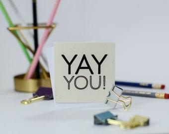 Yay You Mini Notecard, Saying ,Type, Blank Notecards, Gift Tags, Enclosure, Congratulations