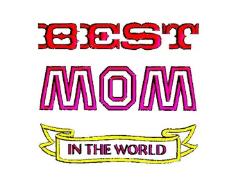 BEST MOM Embroidery design. Mothers Day Pattern