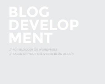 Blog development (based on your own delivered blog design)