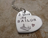 Sailor Navy I love my sailor - Military girlfriend mother wife - deployment gift for her handstamped necklace jewelry silver heart love