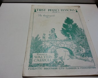 1st piano lessons, the countryside, composed by Walter Carroll, fair condition