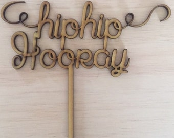 HipHip Hooray Cake Topper