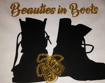 Beauty in Boots All Branches Available (Shipping is included)