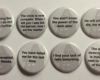"""8 Darth Vader Star Wars Quotes  1 1/4"""" Pinback Clasp Buttons"""
