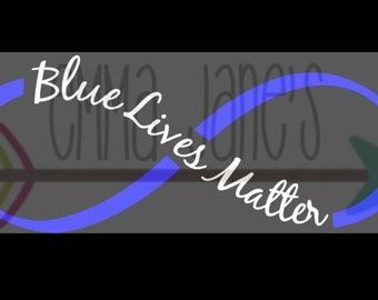 BLUE LIVES MATTER Infinity Svg Cut File Silhouette