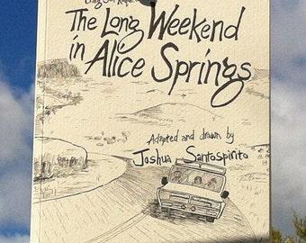 The Long Weekend in Alice Springs