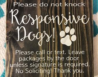 Responsive dog sign