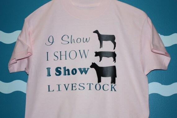 Livestock show barn hopper t-shirt - I show Sheep I show hog I show cow livestock t-shirt - 4H livestock shower -