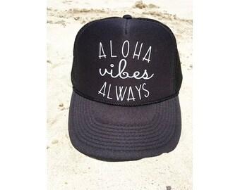 Aloha Vibes Always