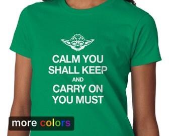Yoda Keep Calm Carry On You Must Womens T-shirt, Star Wars Jedi Tee
