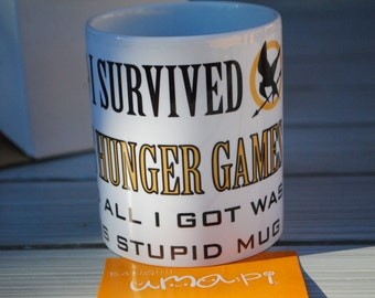 I Survived The Hunger Games and all I got was this stupid mug