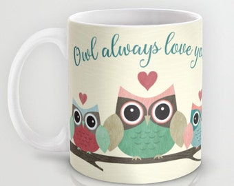 Owl Always Love You, Ceramic Coffee Mug, Owls in Love