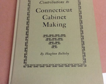 Contributions to Connecticut Cabinet Making