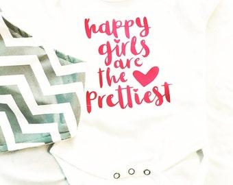 Happy girls are the prettiest girls onesie