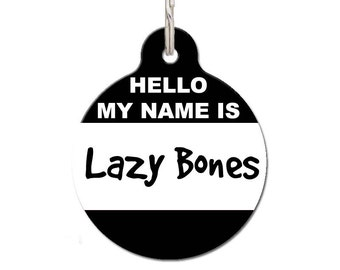 Hello My Name Is Lazy Bones Pet ID Tag - Colour Options | FREE Personalization