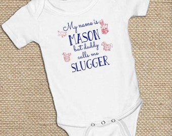 "Personalized, "" My name is____ but____calls me _____"",  boy or girl on White onsie Snap bottom all in one bodysuit"