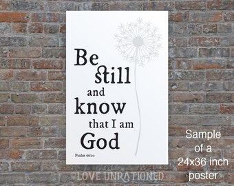 4 sizes included! Be Still Poster, Be Still and Know that I am God, Be Still, Psalm 46:10,Bible verse art, Bible verse print, Be Still verse
