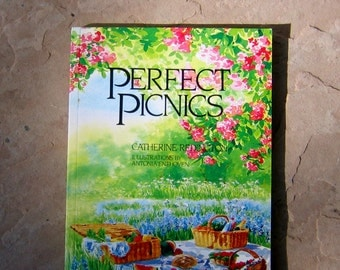 Perfect Picnics Cookbook, Catherine Redington Perfect Picnics Book, 1988 Vintage Cookbook