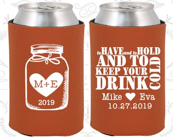 To Have and To Hold and to Keep your Drink Cold (C428) Mason Jar Wedding Favors, Wedding, Monogram Wedding Favors, Monogrammed Gift