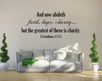 I Corinthians 13:13 Wall Decal KJV Scripture Decal Vinyl Wall Art Custom Orders Custom Vinyl Decals Custom Art Faith Hope Charity