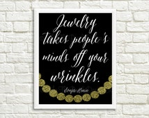 Jewelry Takes People's Minds Off Your Wrinkles Print // Jewelry Digital Print // Sonja Henie Quote // Jewelry Printable // INSTANT DOWNLOAD