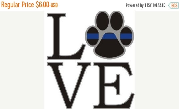 on sale thin blue line love k9 paw reflective 4 by rescuetees. Black Bedroom Furniture Sets. Home Design Ideas