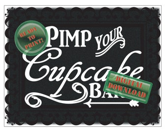 Pimp Your Cupcake Bar Printable Chalkboard Style Directional Signs Set Party Decor Food Buffet Sign Toppings Bar Wedding Party Dessert Bar