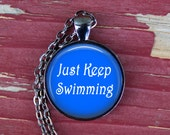 Finding Dory Inspired Photo Necklace, Finding Nemo, Just Keep Swimming, Inspirational, PIcture Necklace, Motivational