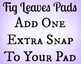 Add one extra snap to my pad