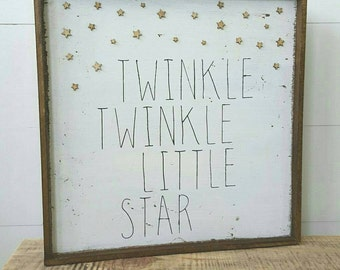 Twinkle Twinkle Little Star, wood sign