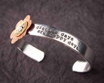 "Cuff Bracelet ""grandma days are happy days"" with hand hammered copper layered flower, mom bracelet, grandma bracelet"