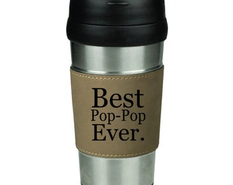 16 oz Stainless Steel & Leather Insulated Travel Mug Coffee Cup Best Pop-Pop Ever