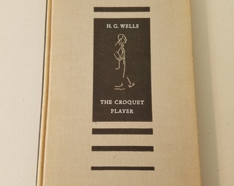 First Edition Book:  The Croquet Player, by H.G. Wells  #40