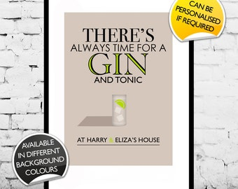 Personalised There's Always Time for Gin and Tonic Print A4/A3/A2 Typographic Inspired Wall Art Gift Decor Poster Bespoke Custom
