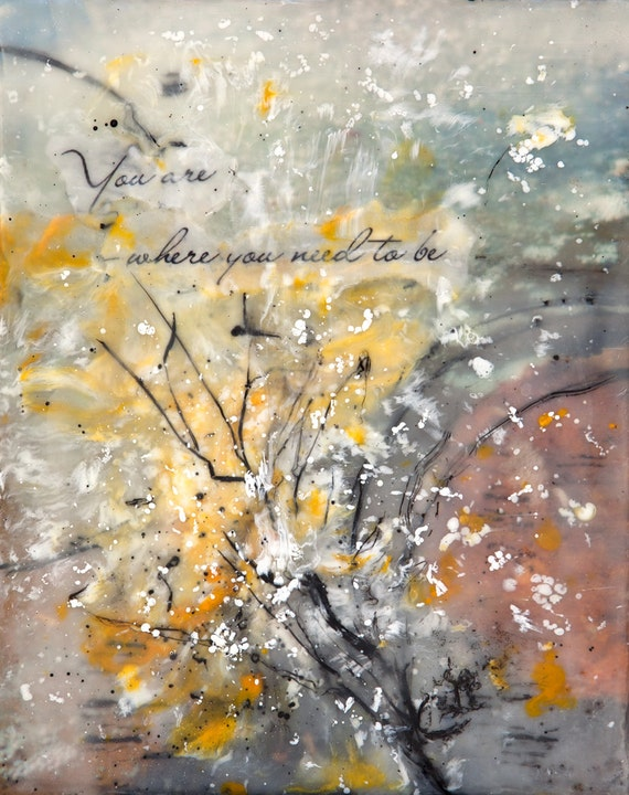 Inspirational message encaustic abstract painting abstract for Inspirational paintings abstract