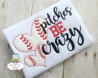 Pitches be Crazy Shirt, Baseball Season, Softball Season, Love of Baseball, I Love Baseball, Out of Your League, Baseball