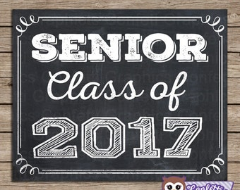Senior Class of 2017 Grad Graduation High School College University Chalkboard Last day of School Photo Prop / 8x10 / Instant Download
