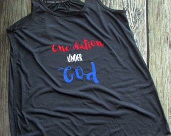 Fourth of July Women's Shirt, Fourth of July Shirt, Fourth of July Tank, Women's Tank, Holiday Tank, One Nation Under God, Patriotic Tank