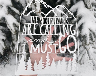 The Mountains are calling and I must go - Papercut Art -John Muir quote, 9x12