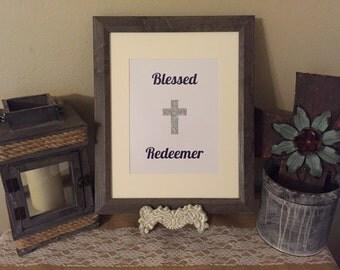Blessed Redeemer Cross Wall Art Print 5x7, 8x10, 4x6